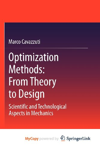 9783642311888: Optimization Methods: From Theory to Design Scientific and Technological Aspects in Mechanics