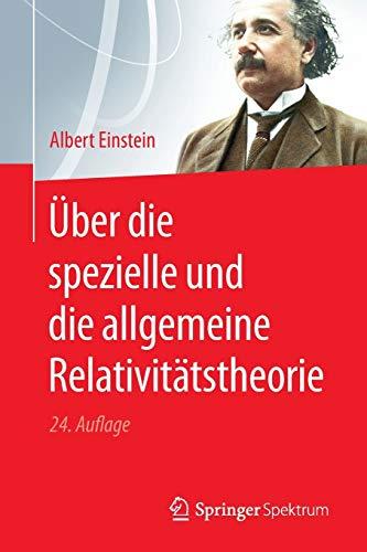 9783642312786: Über die spezielle und die allgemeine Relativitätstheorie (German Edition)