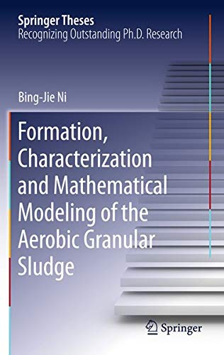 Formation, characterization and mathematical modeling of the aerobic granular sludge (Springer ...