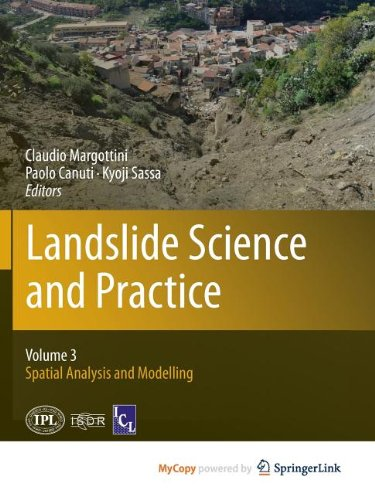 9783642313110: Landslide Science and Practice: Volume 3: Spatial Analysis and Modelling