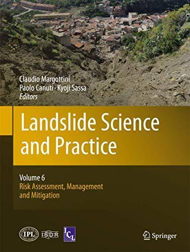 9783642313189: Landslide Science and Practice: Volume 6: Risk Assessment, Management and Mitigation