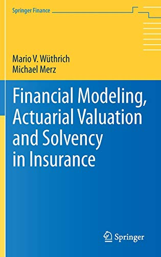 9783642313912: Financial Modeling, Actuarial Valuation and Solvency in Insurance (Springer Finance)