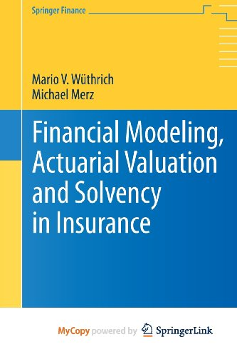 9783642313936: Financial Modeling, Actuarial Valuation and Solvency in Insurance