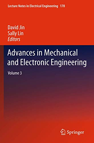 Advances in Mechanical and Electronic Engineering: David Jin