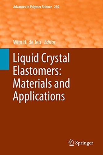 9783642315817: Liquid Crystal Elastomers: Materials and Applications (Advances in Polymer Science)