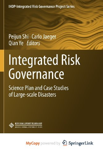 9783642316425: Integrated Risk Governance: Science Plan and Case Studies of Large-scale Disasters