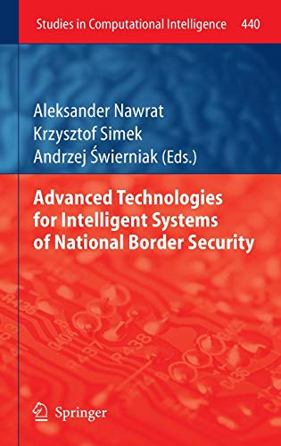 9783642316647: Advanced Technologies for Intelligent Systems of National Border Security (Studies in Computational Intelligence)