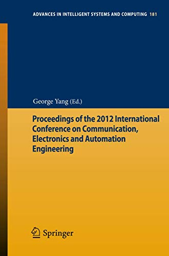 Proceedings of the 2012 International Conference on Communication, Electronics and Automation ...