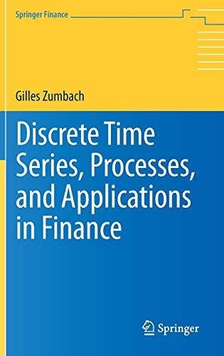 9783642317415: Discrete Time Series, Processes, and Applications in Finance (Springer Finance)