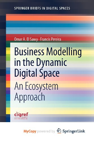 9783642317668: Business Modelling in the Dynamic Digital Space: An Ecosystem Approach