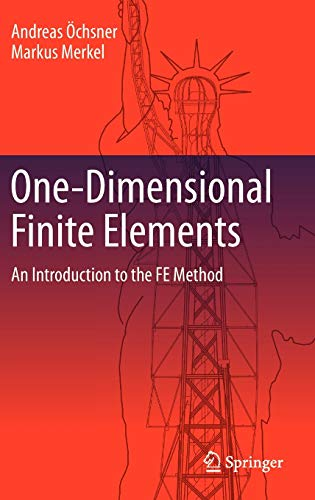 9783642317965: One-Dimensional Finite Elements: An Introduction to the FE Method
