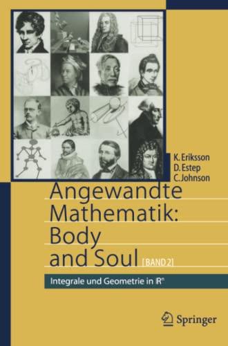 9783642319488: Angewandte Mathematik: Body and Soul : Band 2: Integrale und Geometrie in IRn