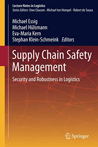 9783642320200: Supply Chain Safety Management: Security and Robustness in Logistics (Lecture Notes in Logistics)