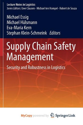 9783642320224: Supply Chain Safety Management: Security and Robustness in Logistics