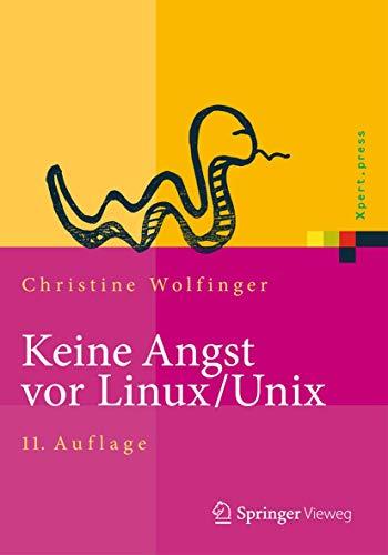 9783642320781: Keine Angst Vor Linux/Unix: Ein Lehrbuch Fur Linux- Und Unix-anwender