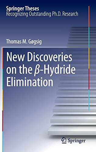New Discoveries on the Beta-Hydride Elimination: Thomas M. GÃ gsig