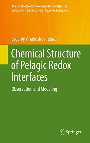 Chemical Structure of Pelagic Redox Interfaces: Evgenii V. Yakushev