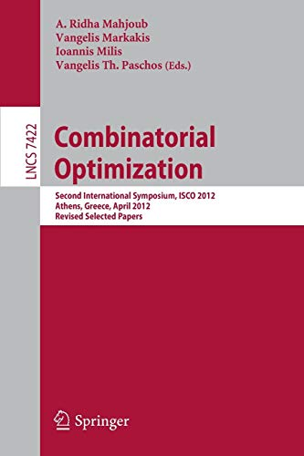 Combinatorial Optimization: Second International Symposium, ISCO 2012,: Mahjoub, A. Ridha
