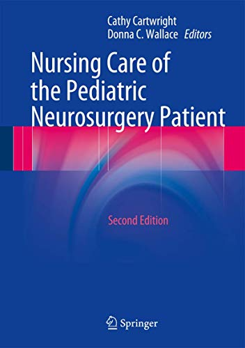 9783642325533: Nursing Care of the Pediatric Neurosurgery Patient