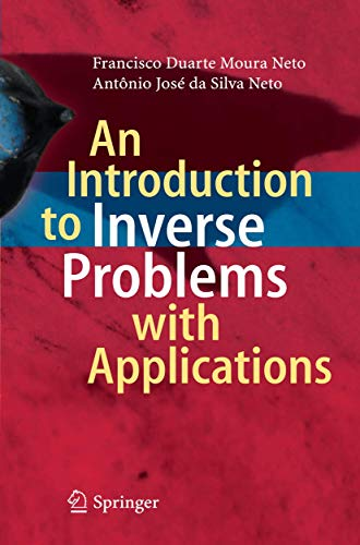 9783642325564: An Introduction to Inverse Problems with Applications