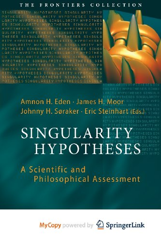 9783642325618: Singularity Hypotheses: A Scientific and Philosophical Assessment