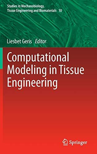 9783642325625: Computational Modeling in Tissue Engineering (Studies in Mechanobiology, Tissue Engineering and Biomaterials)
