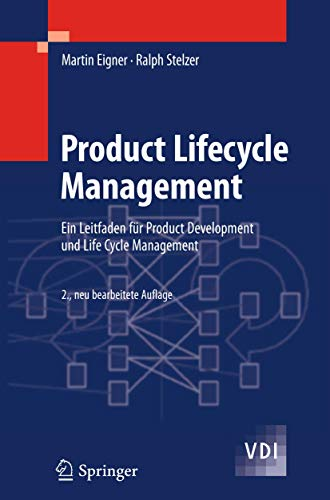 9783642325755: Product Lifecycle Management: Ein Leitfaden für Product Development und Life Cycle Management (VDI-Buch) (German Edition)
