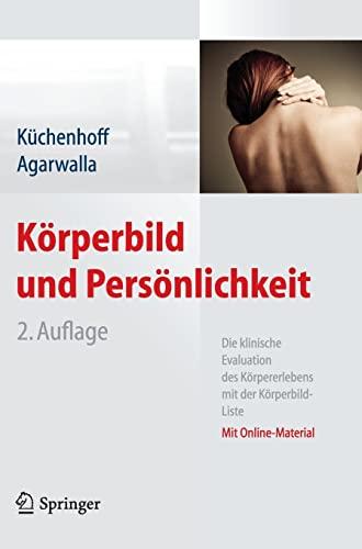 Körperbild und Persönlichkeit.: Küchenhoff, J et al (Hrsg.):