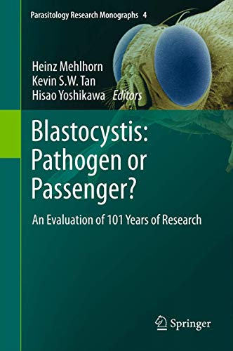 9783642327377: Blastocystis: Pathogen or Passenger?: An Evaluation of 101 Years of Research (Parasitology Research Monographs)