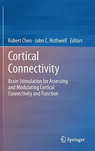 Cortical Connectivity: Robert Chen