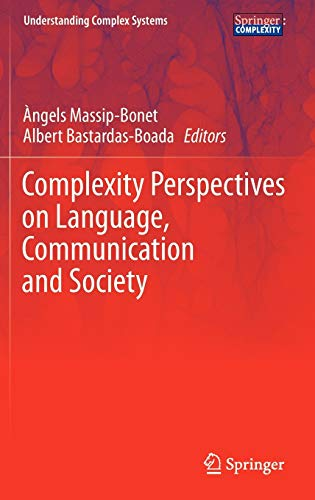 Complexity Perspectives on Language, Communication and Society: Albert Bastardas i