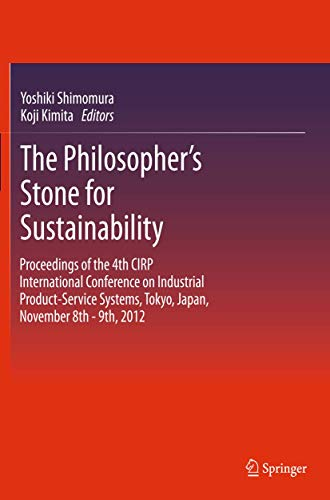 The Philosopher's Stone for Sustainability: Proceedings of the 4th Cirp International ...