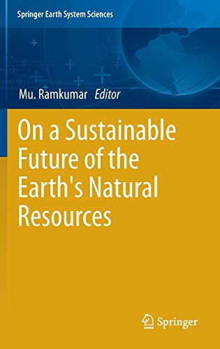 On a Sustainable Future of the Earth's Natural Resources: Muthuvairavasamy Ramkumar