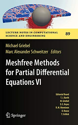 9783642329784: Meshfree Methods for Partial Differential Equations VI (Lecture Notes in Computational Science and Engineering)