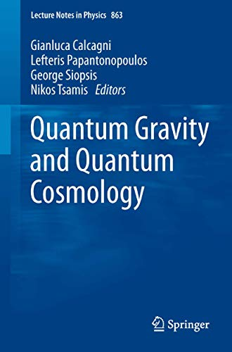 9783642330353: Quantum Gravity and Quantum Cosmology (Lecture Notes in Physics)