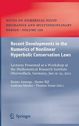 Recent Developments in the Numerics of Nonlinear Hyperbolic Conservation Laws: Rainer Ansorge