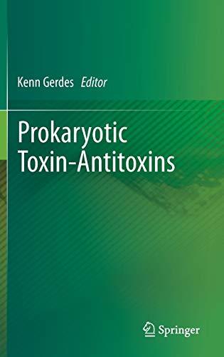 Prokaryotic Toxin-Antitoxins: Kenn Gerdes