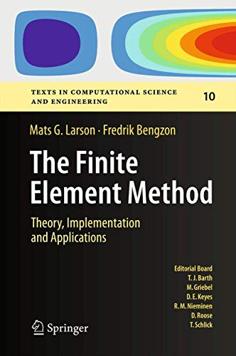 9783642332869: The Finite Element Method: Theory, Implementation, and Applications (Texts in Computational Science and Engineering)
