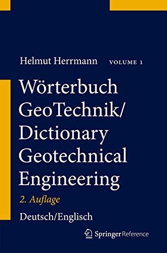 9783642333347: Wörterbuch GeoTechnik/ Dictionary Geotechnical Engineering: Deutsch - Englisch/ German - English