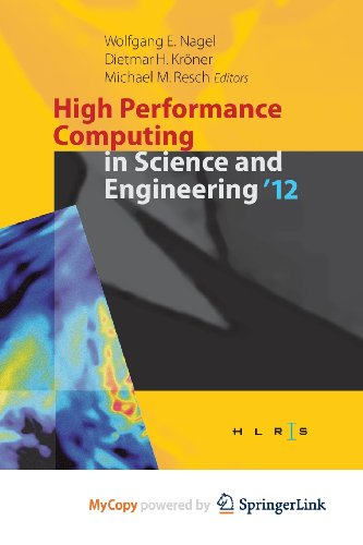 9783642333750: High Performance Computing in Science and Engineering '12: Transactions of the High Performance Computing Center, Stuttgart (HLRS) 2012