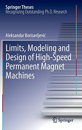9783642334566: Limits, Modeling and Design of High-Speed Permanent Magnet Machines (Springer Theses)