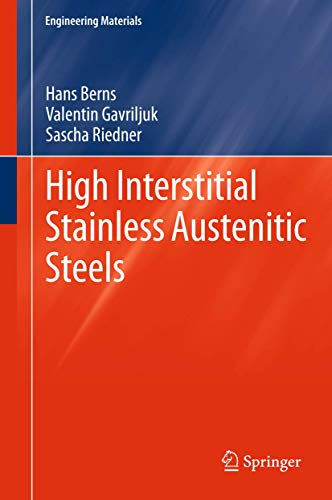 9783642337000: High Interstitial Stainless Austenitic Steels (Engineering Materials)