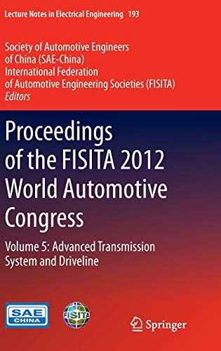 9783642337437: Proceedings of the FISITA 2012 World Automotive Congress: Volume 5: Advanced Transmission System and Driveline (Lecture Notes in Electrical Engineering)