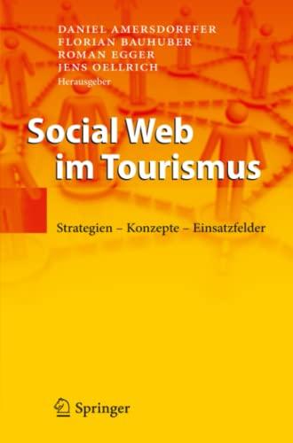 9783642337635: Social Web im Tourismus: Strategien - Konzepte - Einsatzfelder (German Edition)