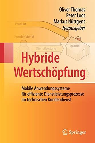 Hybride Wertschopfung: Mobile Anwendungssysteme Fur Effiziente Dienstleistungsprozesse Im ...