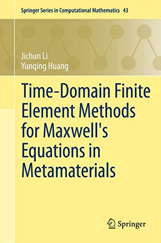 9783642337888: Time-Domain Finite Element Methods for Maxwell's Equations in Metamaterials (Springer Series in Computational Mathematics)