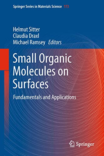 Small Organic Molecules on Surfaces: Fundamentals and Applications (Hardback)