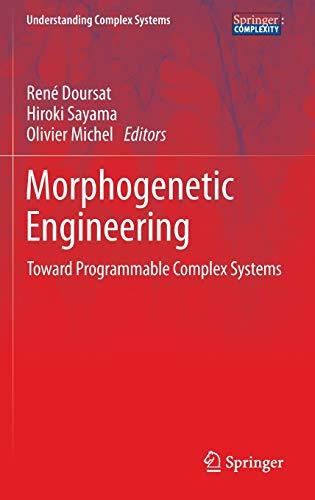 Morphogenetic Engineering: Toward Programmable Complex Systems