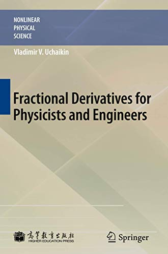 Fractional Derivatives for Physicists and Engineers: Volume I Background and Theory Volume II ...