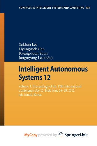 9783642339271: Intelligent Autonomous Systems 12. Volume 1: Proceedings of the 12th International Conference IAS-12, Held June 26-29, 2012, Jeju Island, Korea